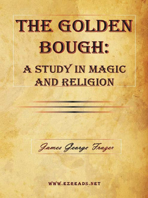 The Golden Bough: A Study In Magic And Religion Part 2 Taboo And The Perils Of The Soul, Frazer, James George